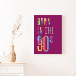 """Born in the 90s"" - typografia - ultrafiolet"