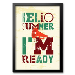 """Hello summer, I'm ready"" - typografia"