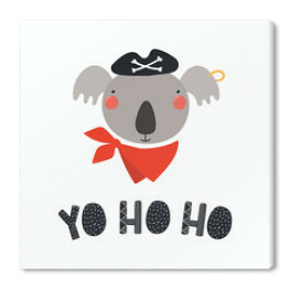 Hand drawn vector illustration of a cute funny koala pirate in a tricorn hat, with lettering quote Yo ho ho. Isolated objects. Scandinavian style flat design. Concept for children print.