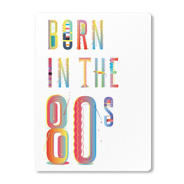Born in the 80s typografia