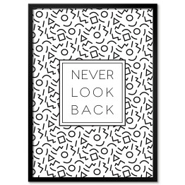 "Typografia - ""Never look back"""