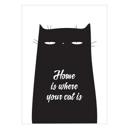 "Ilustracja - ""Home is where your cat is"""