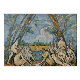 "Paul Cézanne ""The Large Bathers"" reprodukcja"