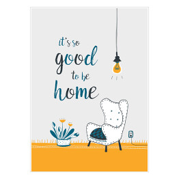 It's good to be home- Ilustracja