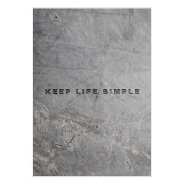 """Keep life simple"" - typografia na marmurze"