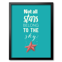 Morska typografia - not all stars belong to the sky