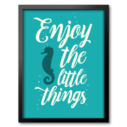Morska typografia - enjoy the little things