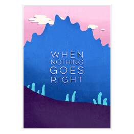 "Droga - ""When nothing goes right"""