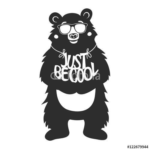 e746aea97bdd9b Typografia plakat z niedźwiedziem w okulary przeciwsłoneczne trzyma tekst -  Właśnie Jest Cool