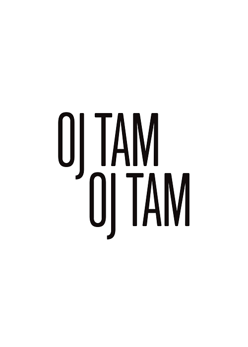 Oj Tam Oj Tam Typografia