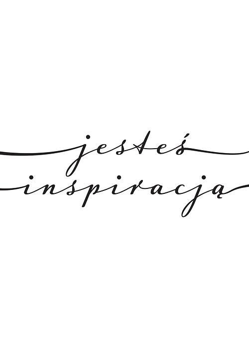 Jesteś Inspiracją Typografia