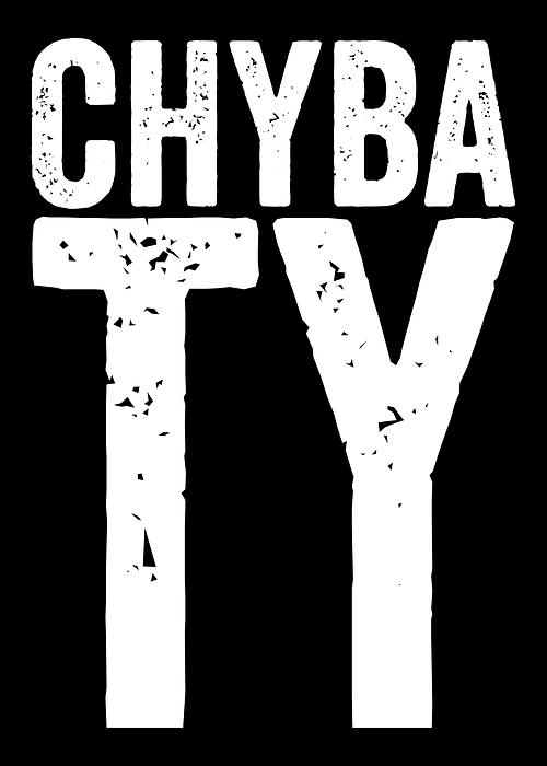 Chyba Ty Typografia Z Czarnym Tłem